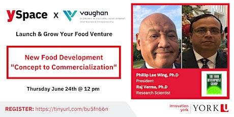 Launch & Grow Your Food Venture  New Food Development tickets