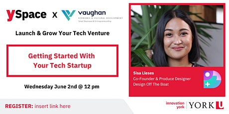 Launch & Grow Your Tech Venture   Getting Started With Your Tech Startup tickets