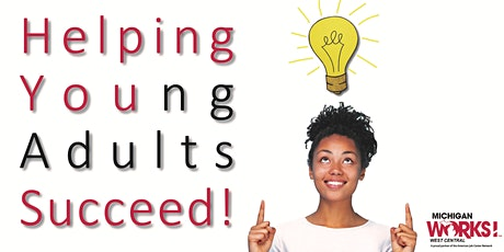 Michigan Works! West Central Virtual Job Fair for Young Adults tickets