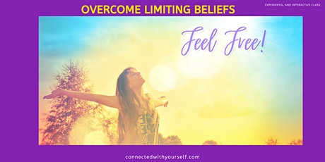 FEEL FREE from Limiting Beliefs-Interactive Online Class tickets