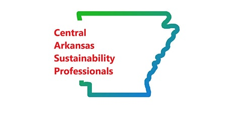 Central Arkansas Sustainability Professionals July Meeting tickets