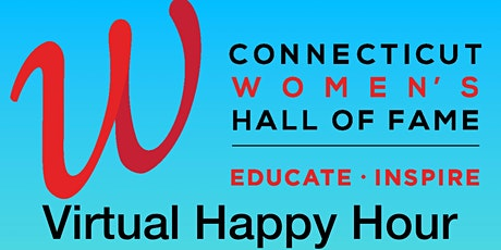Connecticut Women's Hall of Fame Volunteer Happy Hour Celebration tickets