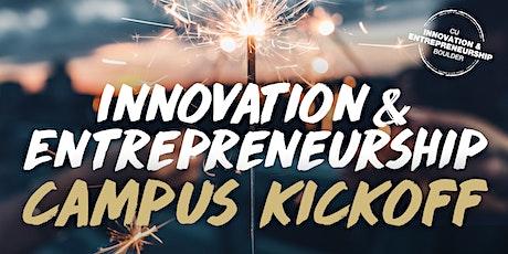 Innovation & Entrepreneurship (I&E) Campus Kickoff tickets