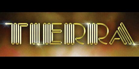 Concert -  TIERRA tickets