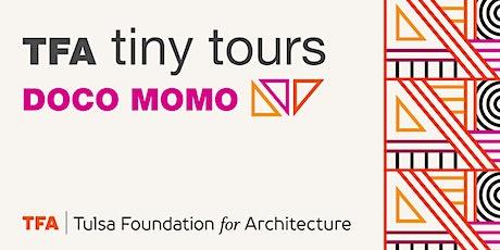 TFA Tiny Tour: DOCO MOMO tickets