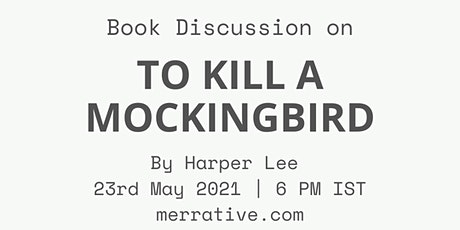 Book Discussion: To kill a mockingbird by Harper Lee tickets