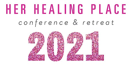 Her Healing Place Conference & Retreat- Vaccine Booth tickets