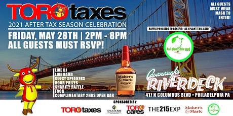 TORO TAXES END OF TAX SEASON CELEBRATION...LET'S CELEBRATE ON THE RIVER! tickets