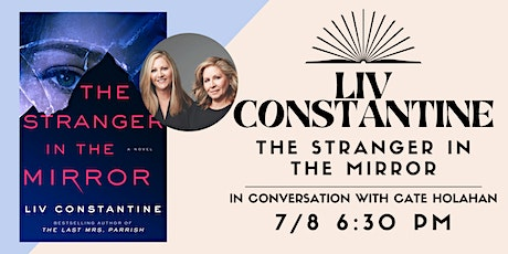 The Stranger in the Mirror with Liv Constantine tickets
