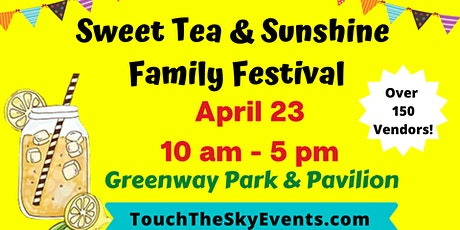 Sweet Tea & Sunshine Family Festival tickets