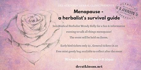 Menopause - a Herbalist's survival guide biglietti