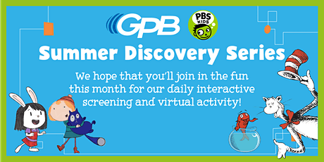 GPB Summer Discovery Series: June 21 - 25 tickets
