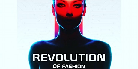 BFWMN Presents Revolution of Fashion: Streetwear Fashion Show tickets