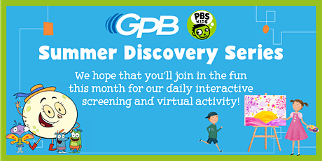 GPB Summer Discovery Series: July 12 - 16 tickets
