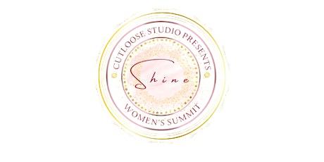 CUTLOOSE STUDIO PRESENTS: SHINE WOMEN'S SUMMIT tickets