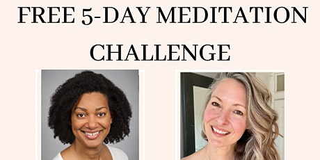 FREE 5-Day Meditation Challenge tickets