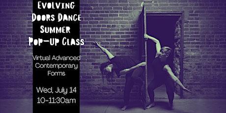 Evolving Door Dance July Pop-Up Class: Adv Contemporary Form (Virtual) tickets