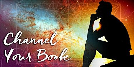 Webinar: Channel Your Book tickets