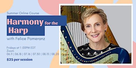 Harmony for the Harp with Felice Pomeranz tickets