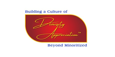 PART 2 Building a Culture of Diversity Appreciation™ tickets