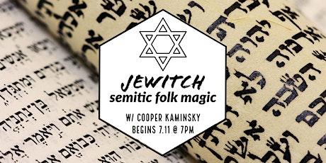 Jewitch: Semitic Folk Magic tickets