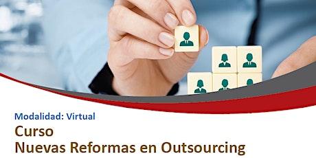 Curso Nuevas Reformas en Outsourcing boletos