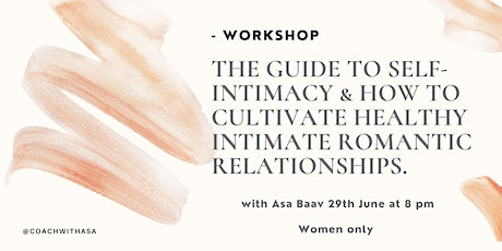 The guide to self-intimacy tickets