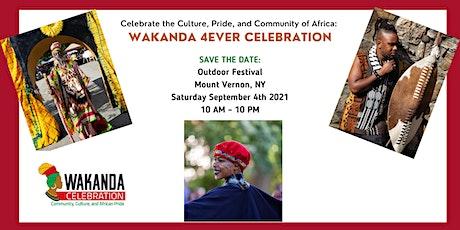 Wakanda 4Ever Outdoor Celebration: Community, Culture & African Pride tickets