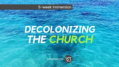 Decolonizing the Church tickets