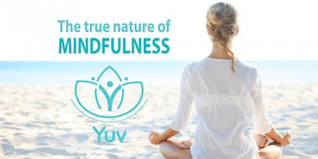 Free Mindfulness Session offered by Yuv Mindfulness Meditation tickets
