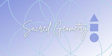 Sacred Geometry 1 tickets
