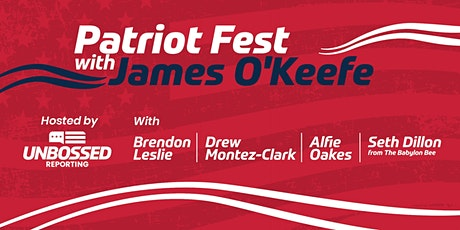 Patriot Fest with James O'Keefe tickets