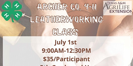 Archer County 4-H Leather Working tickets