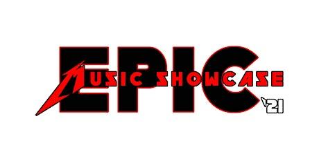 Epic Music Showcase '21 tickets