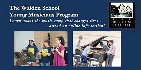 The Walden School Young Musicians Program 2021 Online Information Session 4 tickets
