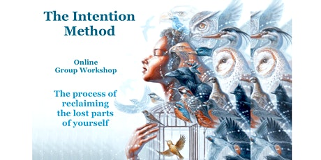 The Intention Method - Online Group Workshop tickets