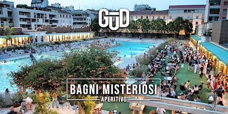 BAGNI MISTERIOSI | Aperitivo & Cocktail a bordo piscina biglietti