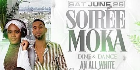 Soirée Moka Dine & Dane an All White Outdoor Experience tickets