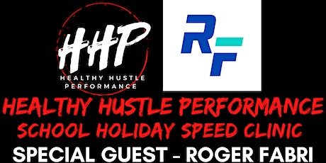Speed Clinic - Healthy Hustle Performance & Roger Fabri tickets