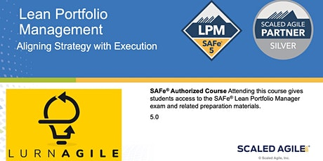SAFe Lean Portfolio Management (LPM Certification) tickets