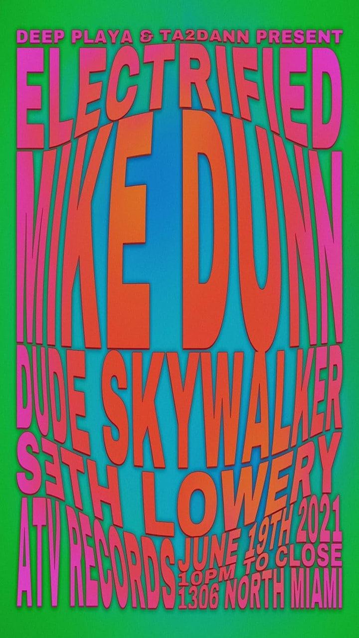 ELECTRIFIED ~ MIKE DUNN, DUDE SKYWALKER, SETH LOWERY ~ SATURDAY, JUNE 19 image