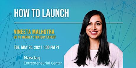 How to Launch with Vineeta Malhotra tickets