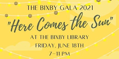 The Bixby Gala 2021 It's time to step out and shine! tickets