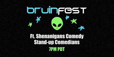 Shenanigans Comedy Club Presents: Bruinfest tickets