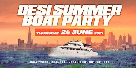 DESI SUMMER BOAT PARTY 2021 (BOLLYWOOD & BHANGRA) - THURSDAY 24 JUNE 2021 tickets