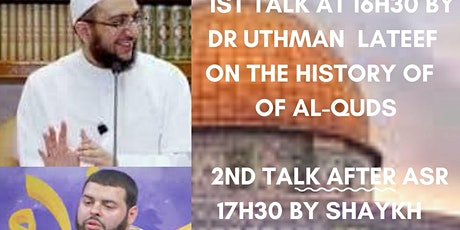 Quds Conference Sunday 23 May Dr Uthman Lateef/Shaykh Zahed Fettah tickets