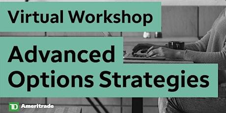 Advanced Options Strategies Virtual Workshop Tickets