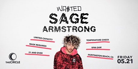 Orange County: Sage Armstrong @ The Circle OC [21 & Over] tickets