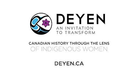 Canadian History Through The Lens of Indigenous Women tickets