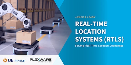 Real-Time Location Systems (RTLS) Solving Real-Time Location Challenges tickets